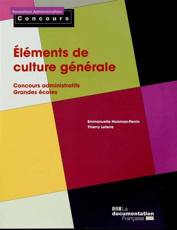 éléments de culture générale ; concours administratifs, grandes écoles (édition 2015)
