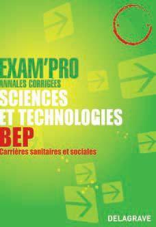 Exam'Pro; Sciences Et Technologies ; Bep Carrieres Sanitaires Et Sociales