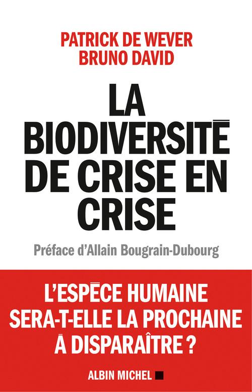 la biodiversité de crise en crise