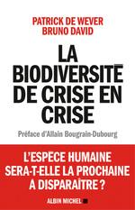 Vente EBooks : La Biodiversité de crise en crise  - Patrick De Wever - David B.
