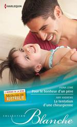 Vente Livre Numérique : Pour le bonheur d'un père - La tentation d'une chirurgienne  - Amy Andrews - Fiona Lowe