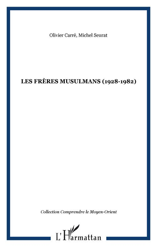 Les frères musulmans 1928-1982