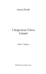 L'inspecteur Nérou Gérard