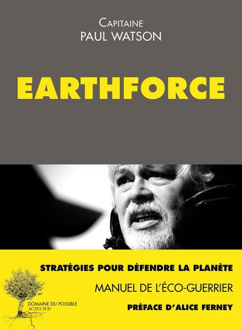 Earthforce ; manuel de l'éco-guerrier