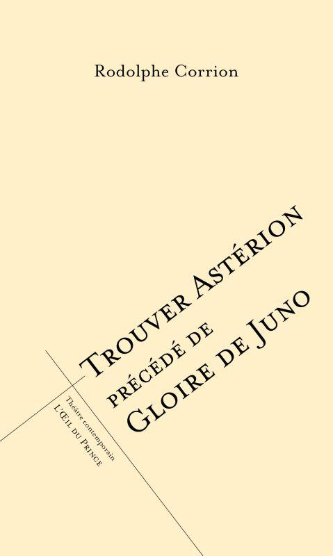Trouver Astérion ; gloire de Juno