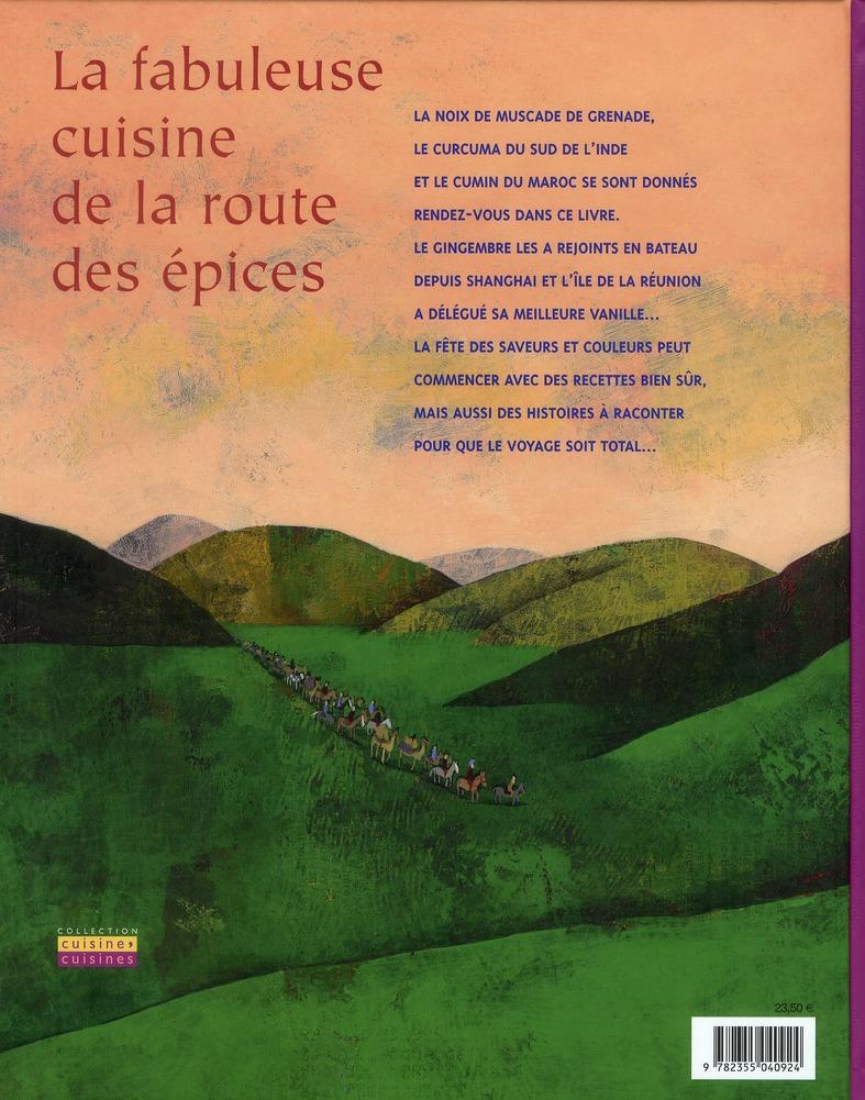 La fabuleuse cuisine de la route des épices