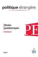Vente EBooks : Ukraine : premières leçons - Kurdistan(s) - Politique étrangère 2/2014  - Hamit BOZARSLAN - Yohanan Benhaim - Jordi Tejel - Olivier GROJEAN - Cyril Roussel - Mikhaïl Pachkov - Iouri Iakimenko - Vladi