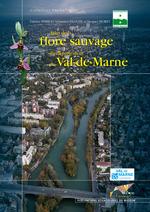Atlas de la flore sauvage du département du Val-de-Marne  - Sébastien Filoche - Perriat/Filoche - Jacques Moret - Fabrice Perriat
