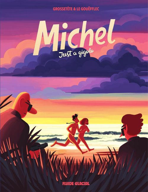 Michel : Just a gigolo