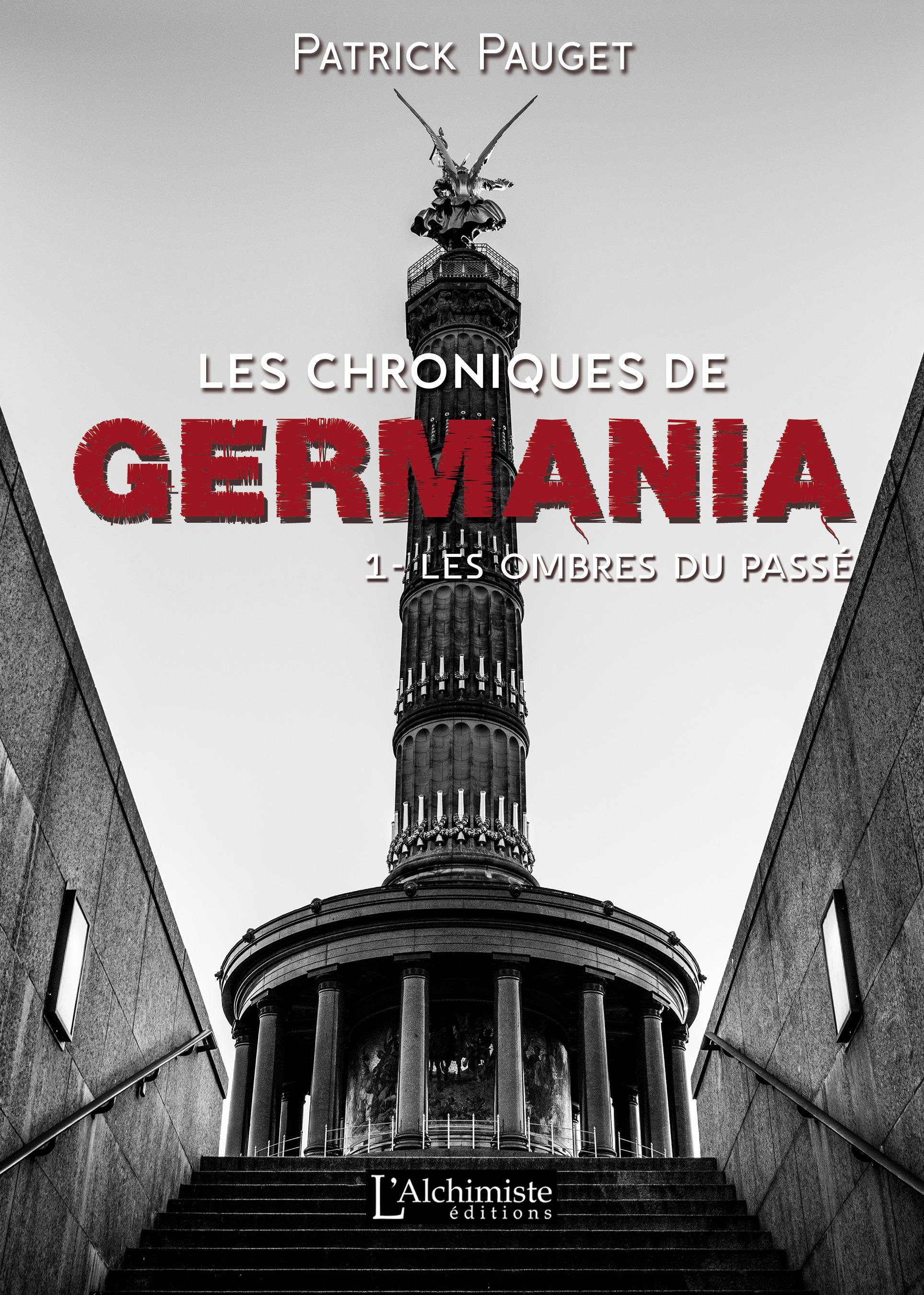 Les chroniques de Germania t.1 : les ombres du passé