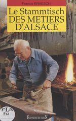 Le Stammtisch des métiers d'Alsace