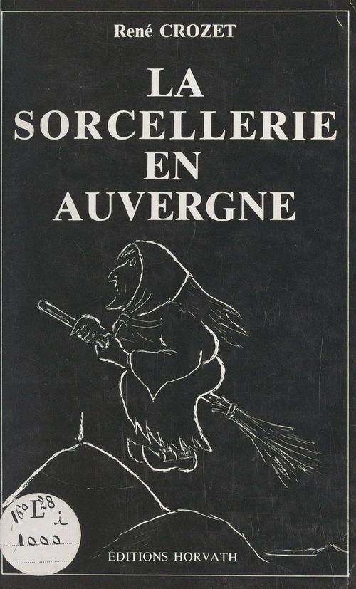 La sorcellerie en Auvergne