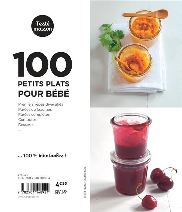 Les petits Marabout ; 100 petits plats pour bébé ; de 4 mois à 1 an
