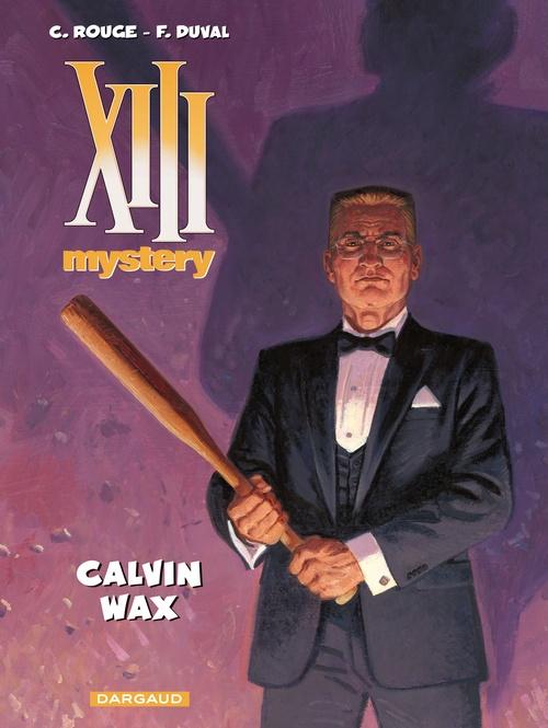 XIII Mystery T.10 ; Calvin Wax