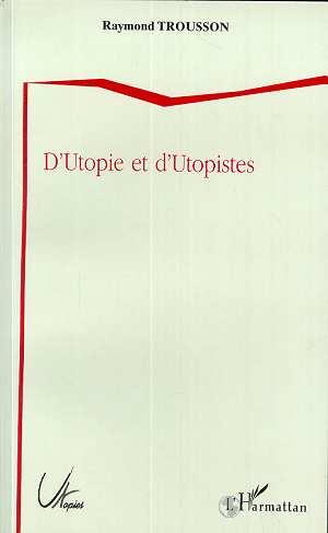 D'utopie et d'utopistes