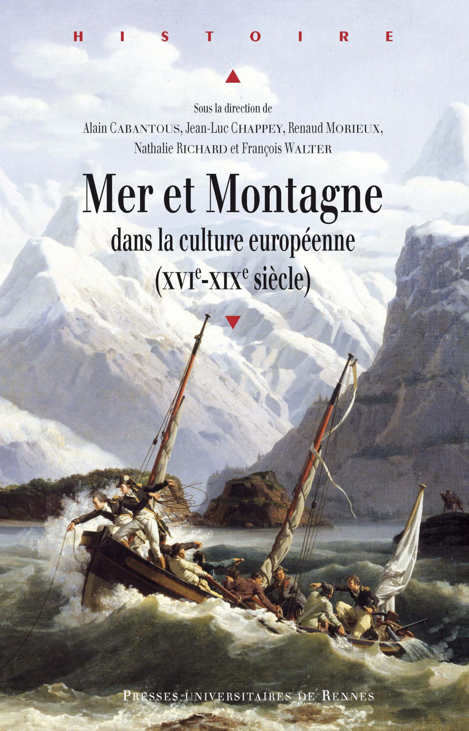 Mer et montagne  - Francois Walter  - Alain Cabantous  - Nathalie Richard  - Jean-Luc Chappey  - Renaud Morieux