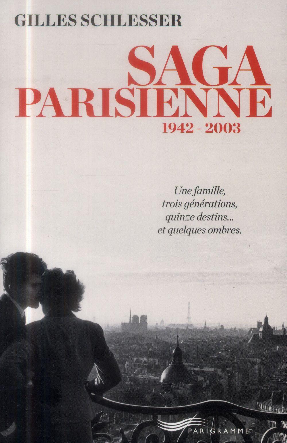 Saga parisienne ; l'intégrale
