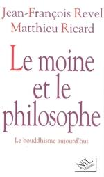 Vente EBooks : Le moine et le philosophe  - Jean-François Revel - Matthieu Ricard