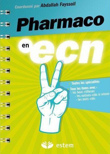 Pharmacologie Aux Ecn (Edition 2010)