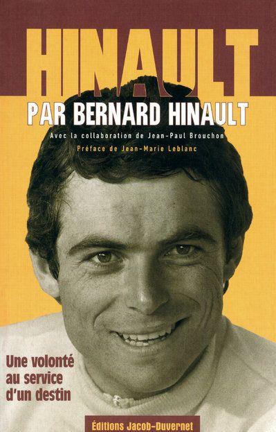 Hinault Par Bernard Hinault ; Une Volonte Au Service D'Un Destin