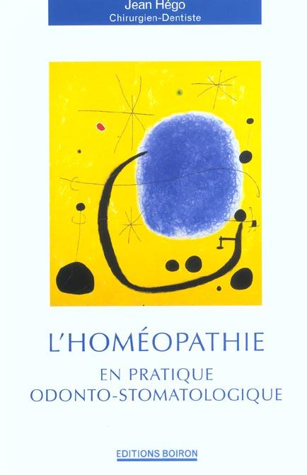 L'homeopathie en pratique odonto-stomatologique