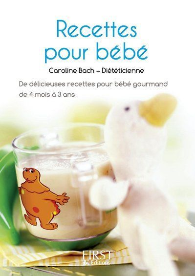 Recettes Pour Bebe