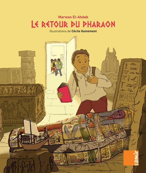 Aux 4 Vents; Ce1 ; Le Retour Du Pharaon