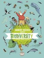 Vente Livre Numérique : Hubert Reeves Explains - Volume 1 - Biodiversity  - Hubert Reeves - Nelly Boutinot