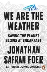 Vente Livre Numérique : We are the Weather  - Jonathan Safran foer