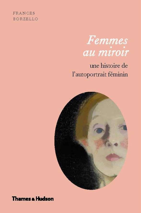 Femmes au miroir - une histoire de l'autoportrait feminin