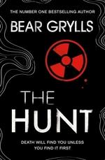 Vente Livre Numérique : Bear Grylls: The Hunt  - Bear Grylls