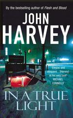 Vente Livre Numérique : In A True Light  - John Harvey