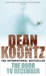 Vente Livre Numérique : The Door to December  - Dean Koontz