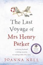 The Last Voyage of Mrs Henry Parker  - Joanna Nell