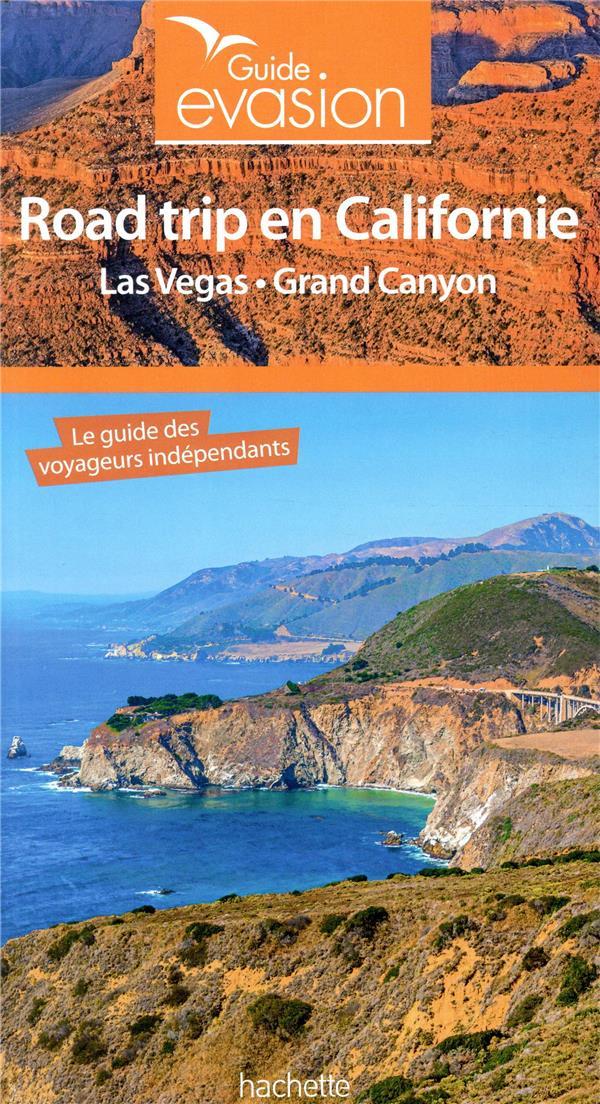 Guide évasion ; road trip en Californie