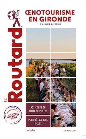 Vente EBooks : Guide du Routard oenotourisme en Gironde  - COLLECTF