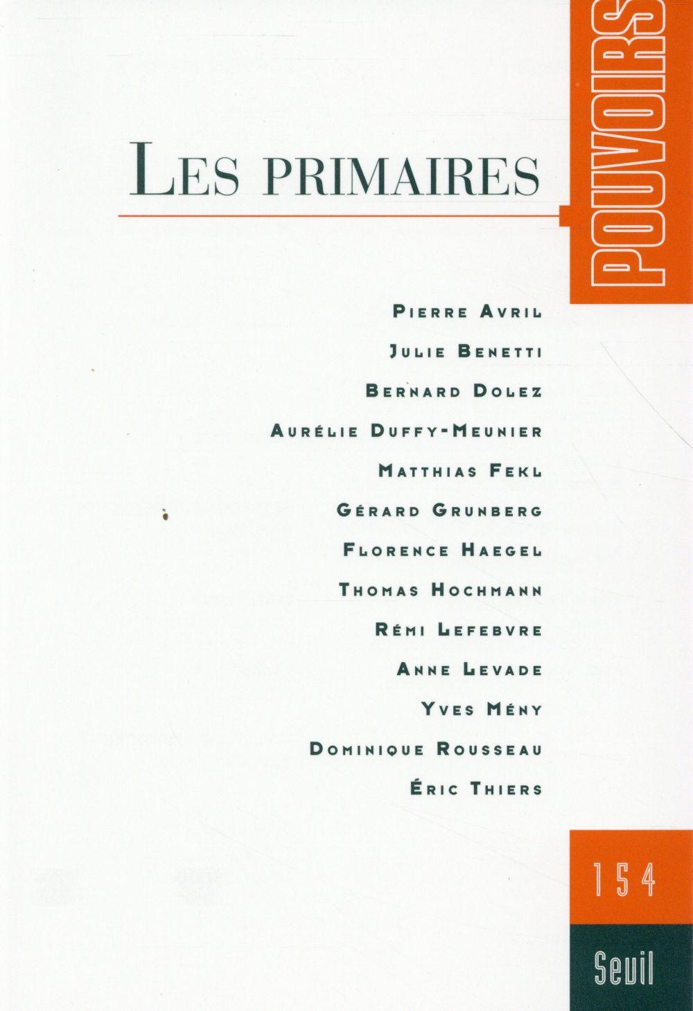 REVUE POUVOIRS n.154 ; les primaires