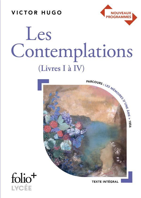 Les contemplations (livres I à IV), de Victor Hugo