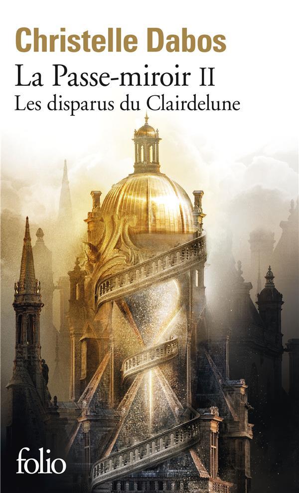 La Passe-miroir T.2 ; les disparus du Clairdelune