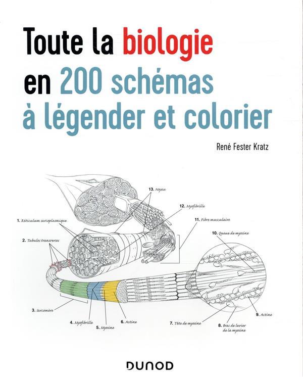 Toute la biologie en 200 schémas à légender et colorier