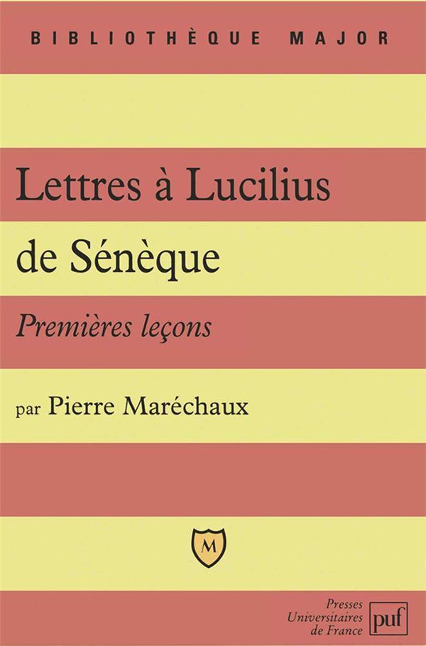 Premières leçons sur lettres à Lucilius de Sénèque
