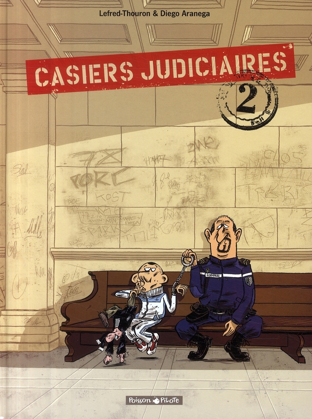 CASIERS JUDICIAIRES - TOME 2 - CASIERS JUDICIAIRES - TOME 2 ARANEGA/LEFRED THOUR