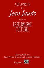 Vente EBooks : Oeuvres tome 17  - Jean Jaurès
