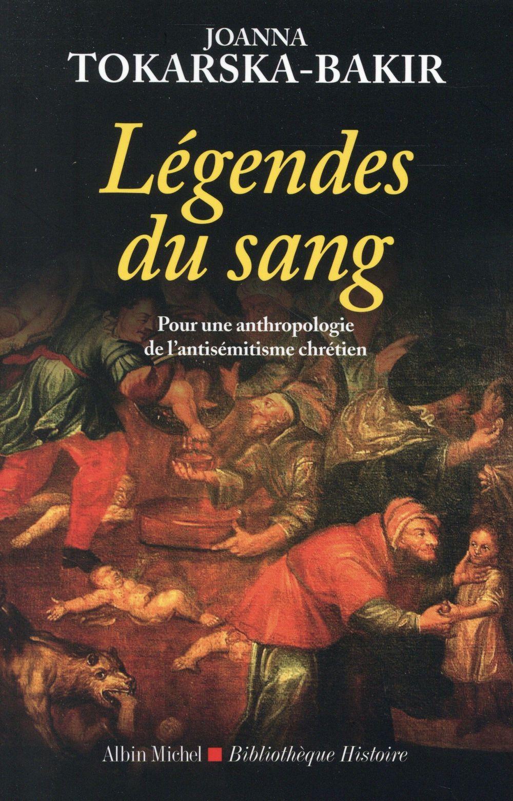Les légendes du sang ; pour une anthropologie de l'antisémitisme chrétien