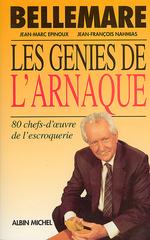 Vente Livre Numérique : Les Génies de l'arnaque  - Pierre Bellemare - Jean-Marc Epinoux - Jean-François Nahmias