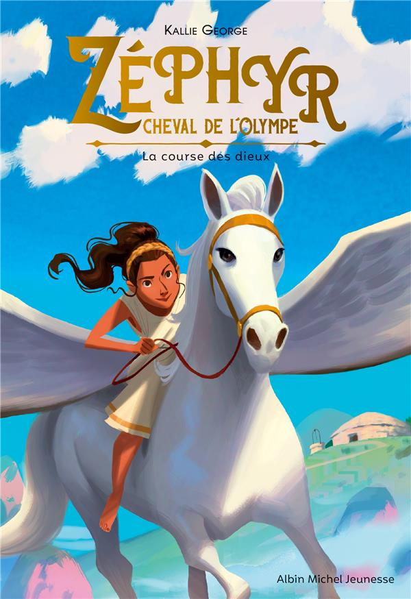 Zéphyr, cheval de l'Olympe T.1 ; la course des dieux