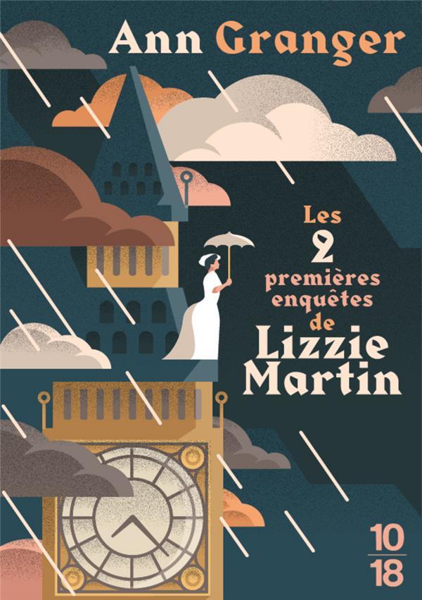 GRANGER ANN - LES PREMIERES ENQUETES DE LIZZIE MARTIN