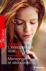 Vente EBooks : L'inaccessible rêve - Mensonges et séduction  - Christine Rimmer - Leanne Banks