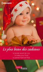 Vente EBooks : Le plus beau des cadeaux  - Jessica Hart - Caroline Anderson - Susan Meier