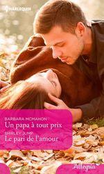 Vente EBooks : Un papa à tout prix - Le pari de l'amour  - Barbara McMahon - Shirley Jump